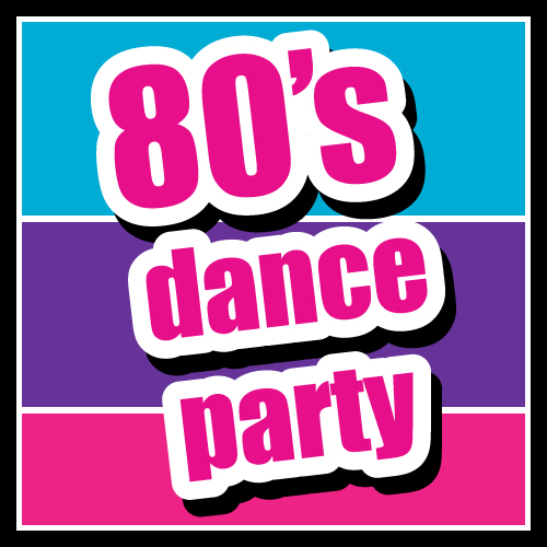 80s Dance Party | Sparrow's Nest Charity